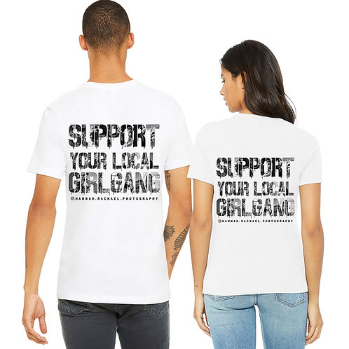 Support your GirlGang  - on back