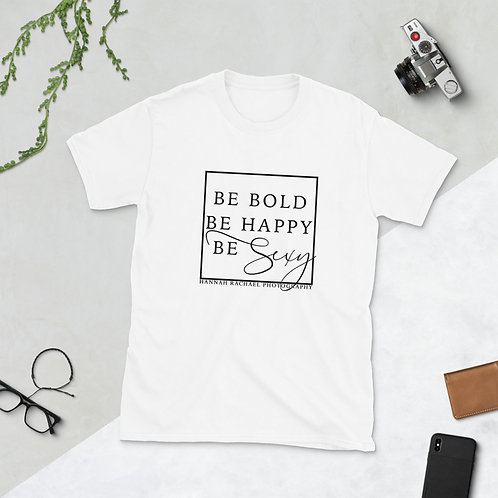 Be Sexy - Relaxed T-Shirt