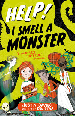 Help! I Smell a Monster | Justin Davies and Kim Geyer