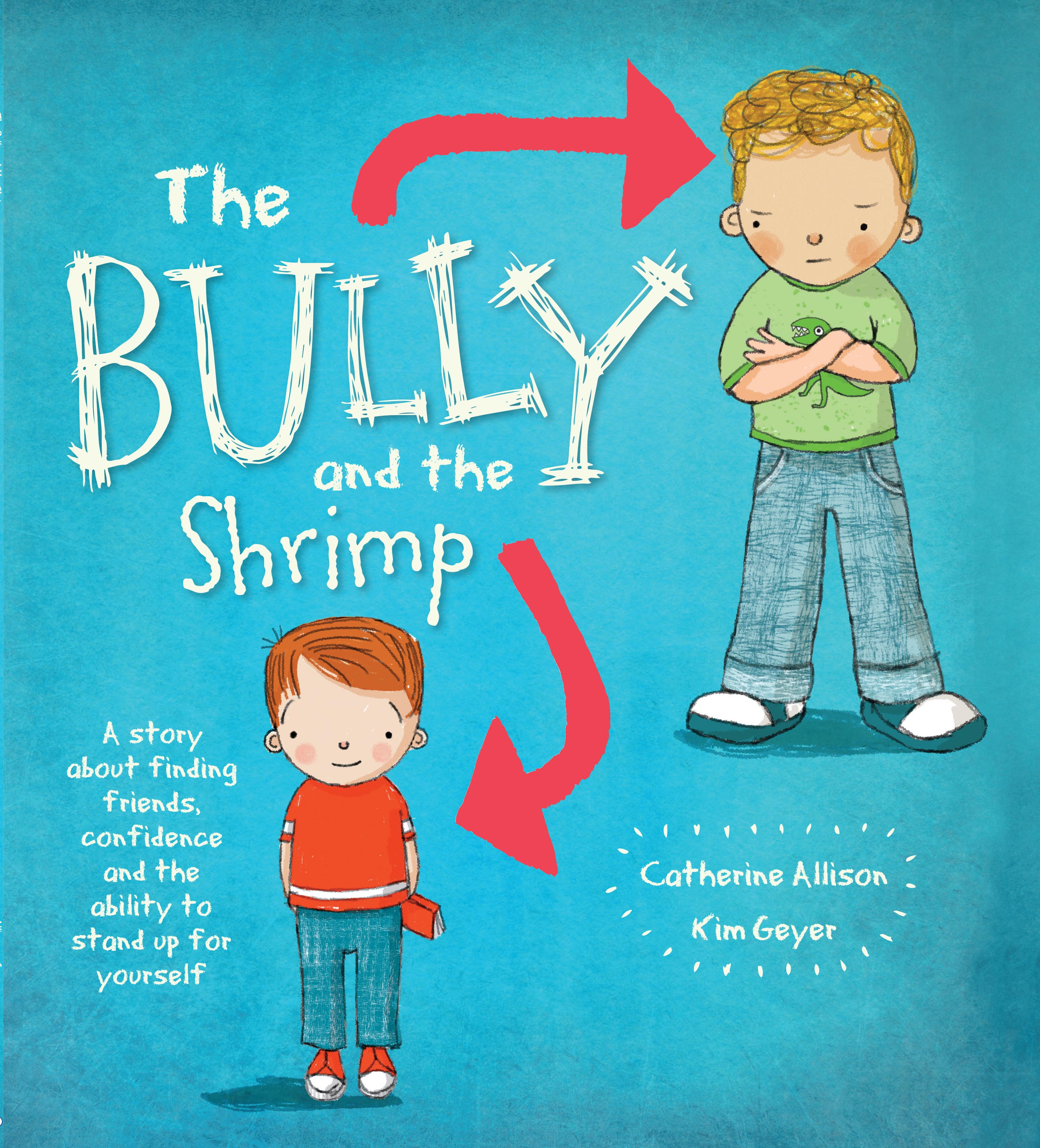 The Bully and the Shrimp | Catherine Allison and Kin Geyer