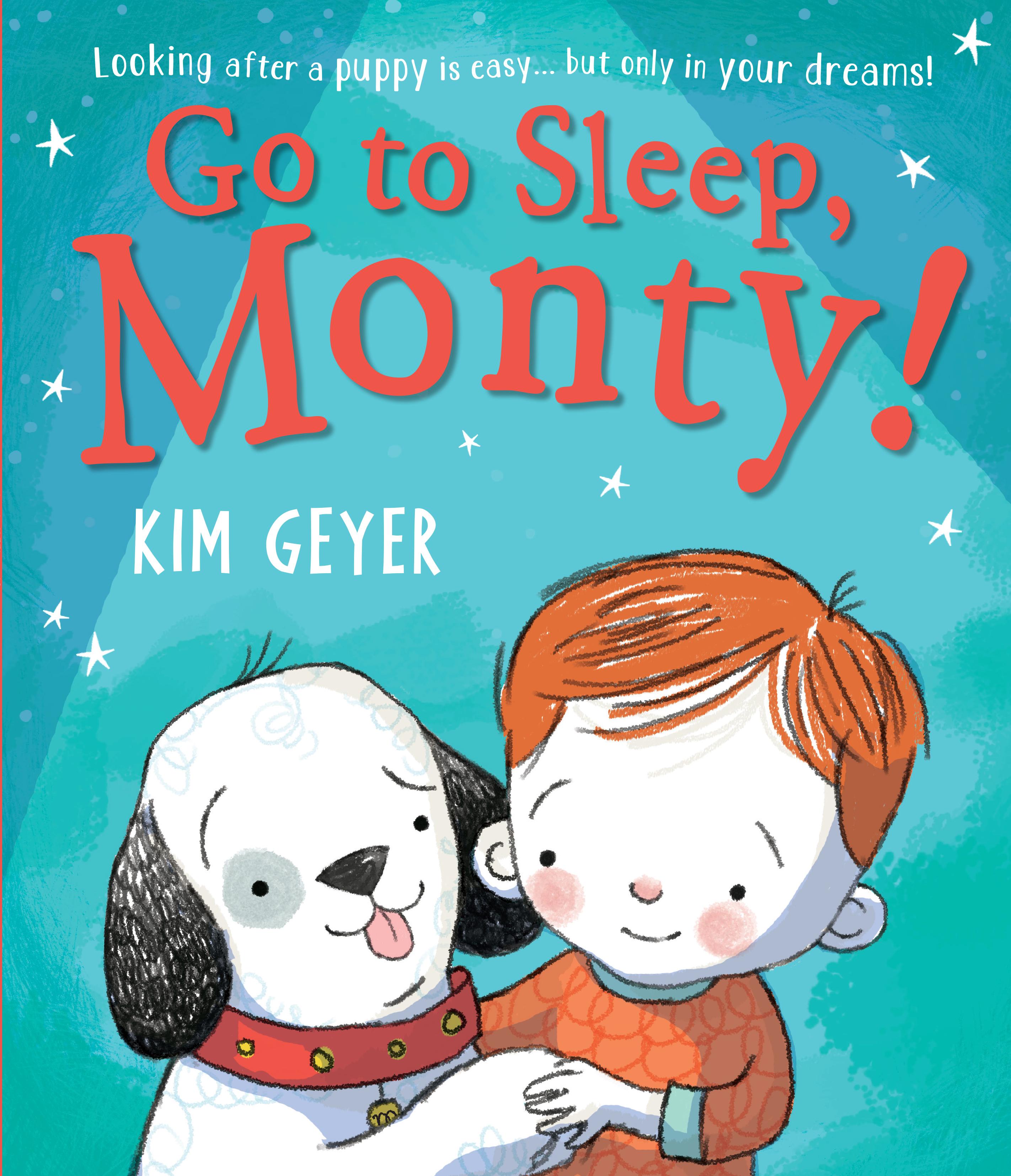 Go to Sleep Monty | Kim Geyer