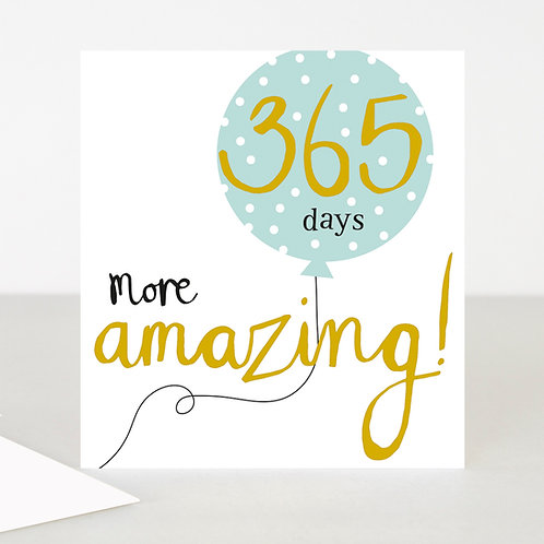 365 day more amazing!