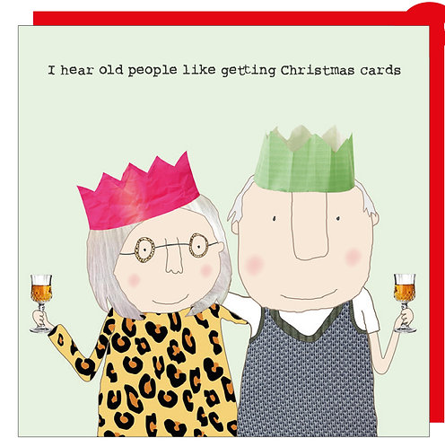 I hear old people like getting christmas cards