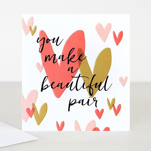 You make a beautiful pair