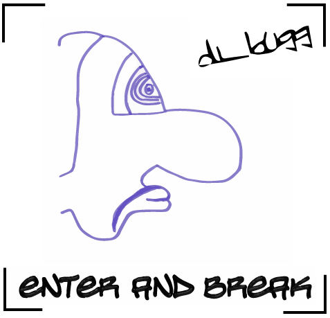 Enter and break.png