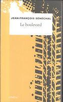 Le boulevard - Jean-François Senéchal