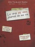 Le vrai de vrai journal de ma vie - Gilles Tibo