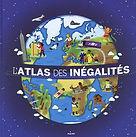 L'atlas des inégalités - Stéphanie Ledu et Stéphane Frattini