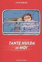 Tante Hulda et moi - Sylvia Heinlein