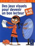 Des jeux visuels pour devenir un bon lecteur (8-10 ans) - Yak Rivais