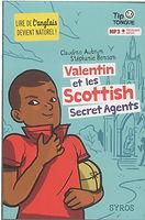 Valentin et les Scottish secret agents - Claudine Aubrun