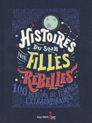 Histoires du soir pour fillles rebelles v.1 et 2