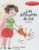 Les difficultés de Zoé - Marie-Claude Fortin