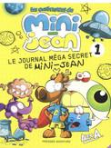 Série Le journal méga secret de Mini-Jean