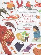 Contes à rire et à trembler - Jean-Louis Le Craver