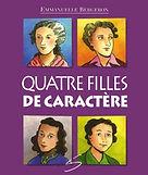 La collection Quatre filles... - Emmanuelle Bergeron