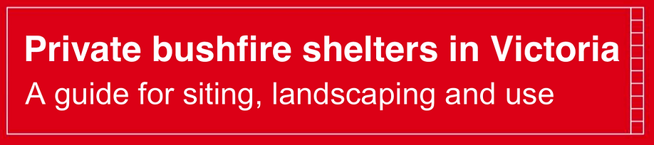 PIC - BUSHFIRE SHELTERS IN VIC.png