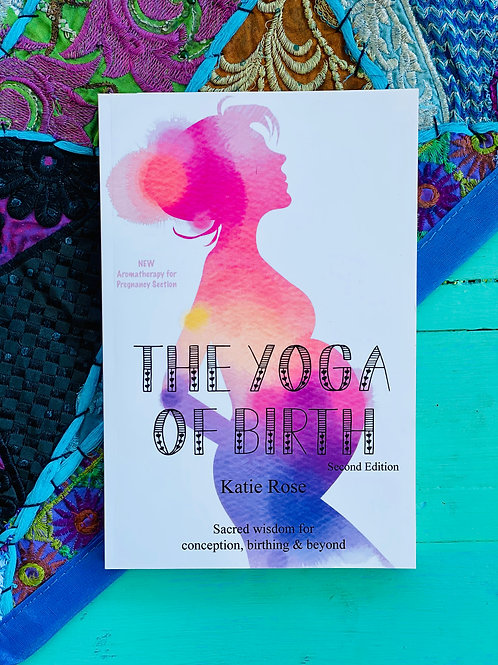 The Yoga Of Birth, by Katie Rose
