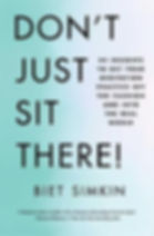 Don't just sit there!.jpg