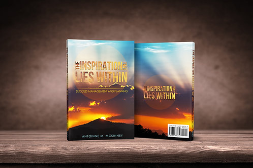 The Inspiration That Lies Within: Success Management & Planning