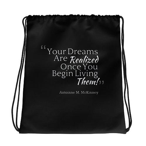 Live Your Dream Drawstring Bag