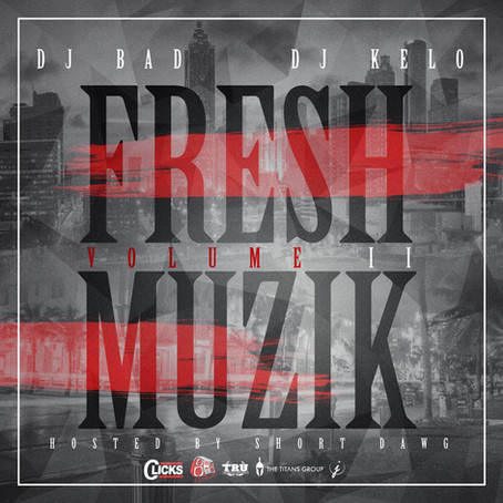 "| Mixtape | ""Fresh Muzik Vol. 2"" Hosted By Short Dawg aka Fresh"