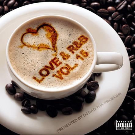 """DJ BAD THA PROBLEM """"Love & R&B Vol. 15"""""""