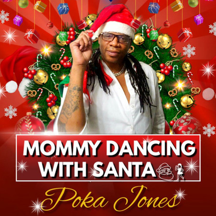 "Poka Jones ""Mommy Dancing With Santa"""
