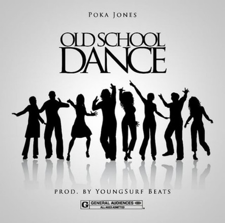"Poka Jones ""Old School Dance"""