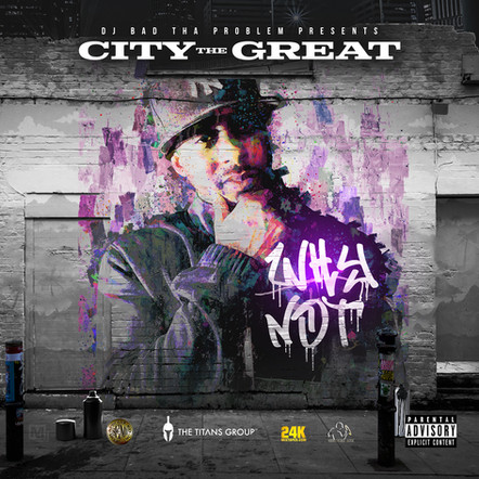 "City The Great ""Why Not"""