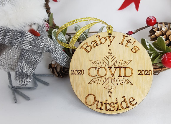 Baby its Covid outside tree decoration