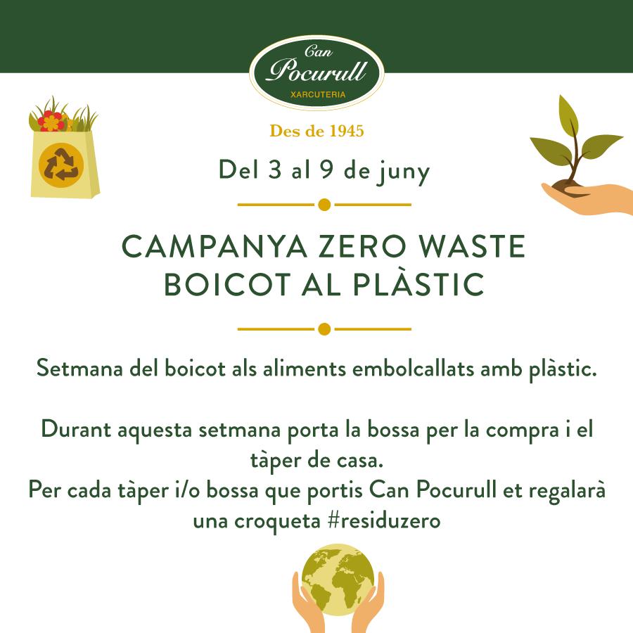 Can Pocurull amb la campanya Zero Waste