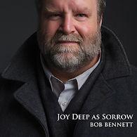 Bob-Bennett_Joy-Deep-As-Sorrow.jpg