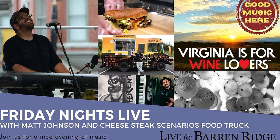 Friday Nights Live with Matt Johnson and The CheeseSteak Scenarios Food Truck