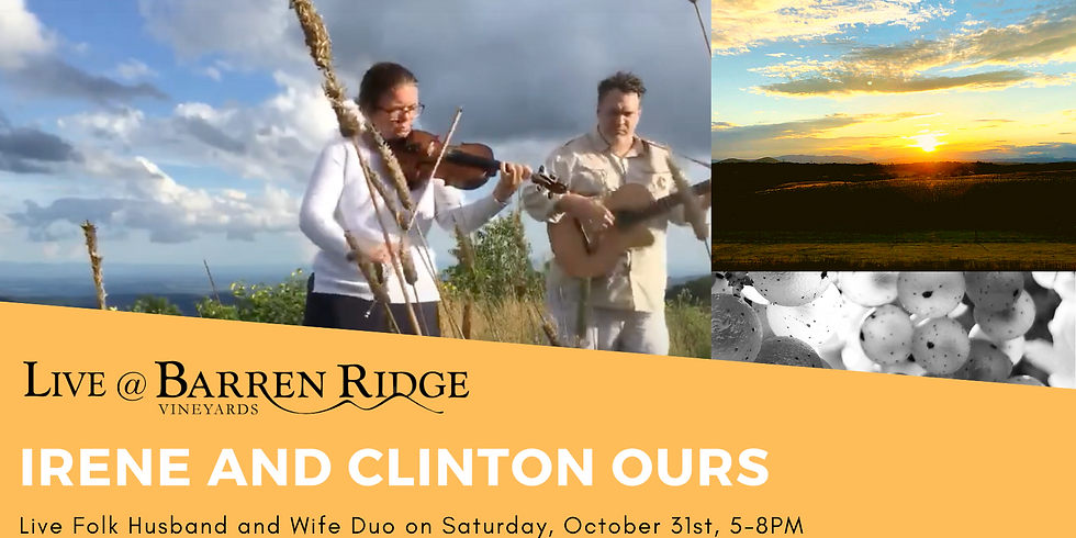 Sunset Saturdays  4-7PM with Clinton and Irene Ours