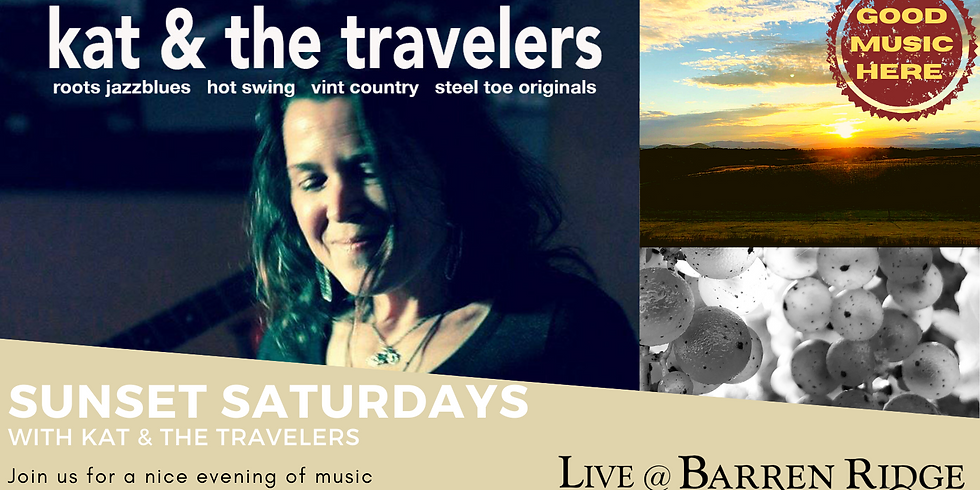 Sunset Saturdays with Kat and The Travelers 4-7PM