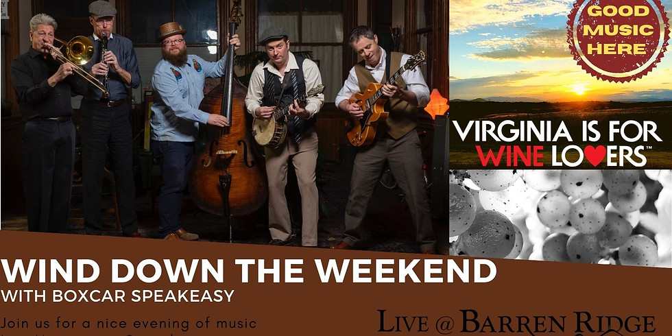 Wind Down The Weekend with Boxcar Speakeasy 3-6