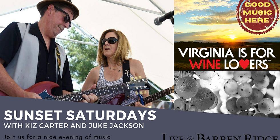 Sunset Saturdays  4-7PM  with Kiz Carter and Juke Jackson