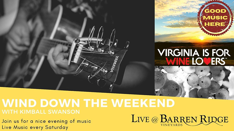 Wind Down The Weekend with Kimball Swanson 3-6 pm
