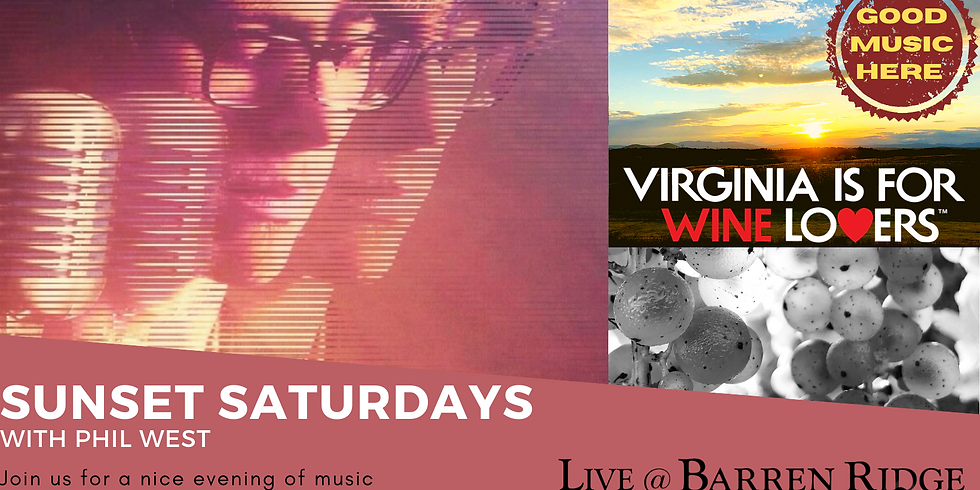 Sunset Saturdays with Phil West 4-7PM