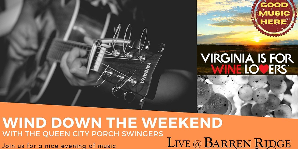 Wind down the Weekend with The Queen City Porch Swingers 3-6PM