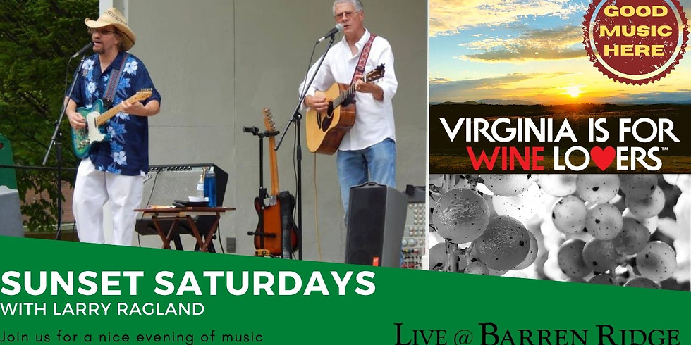 Sunset Saturdays with Larry Ragland and Danny Dollinger