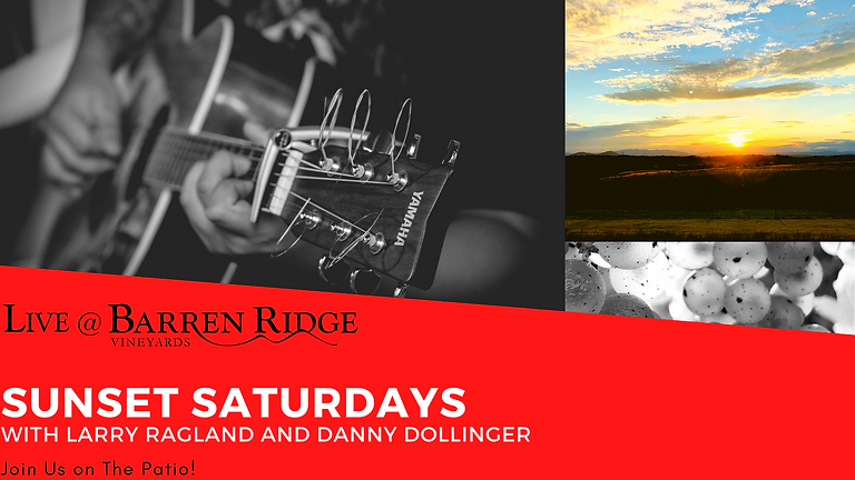 Sunset Saturdays with Larry Ragland and Danny Dolinger