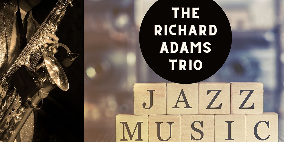 Sunday with The Richard Adams Trio