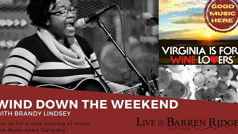 Wind down the Weekend with Brandy Lindsay 3-6PM