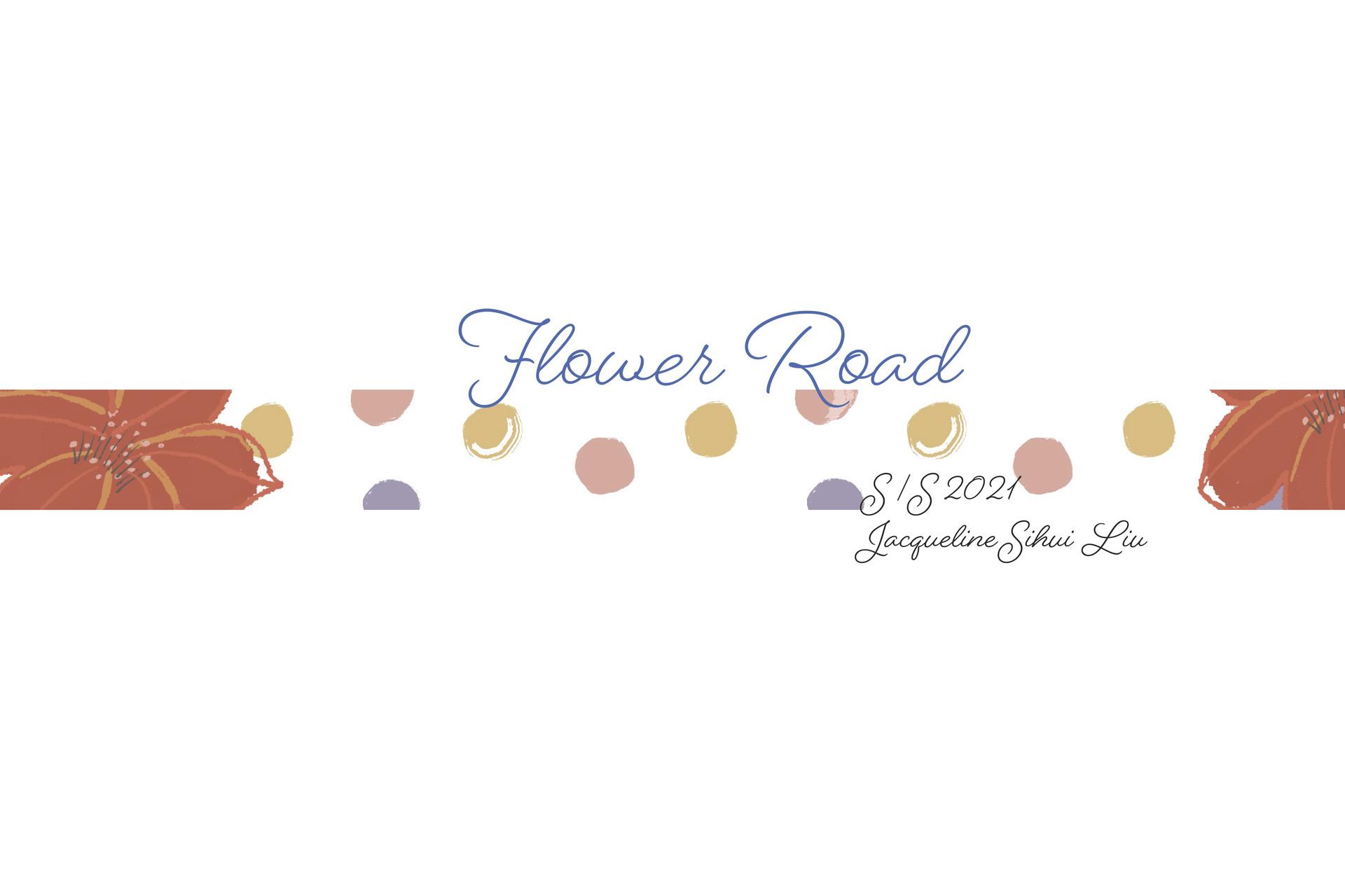 Flower Road S/S 2021