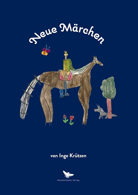 Neue Märchen - Inge Krützen