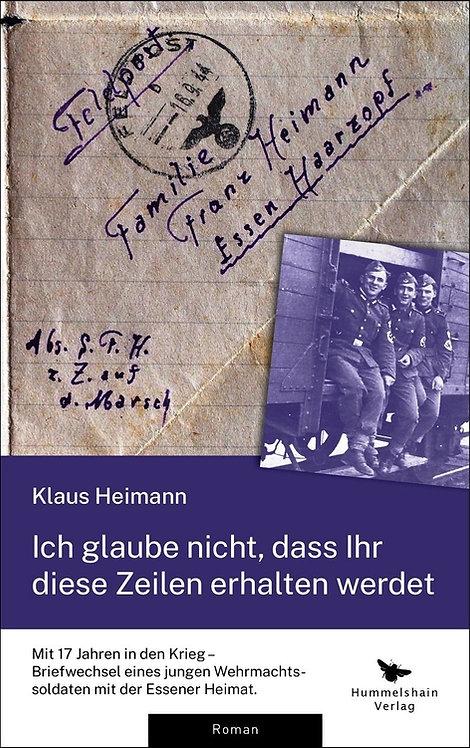 Ich glaube nicht, dass Ihr diese Zeilen erhalten werdet - Klaus Heimann