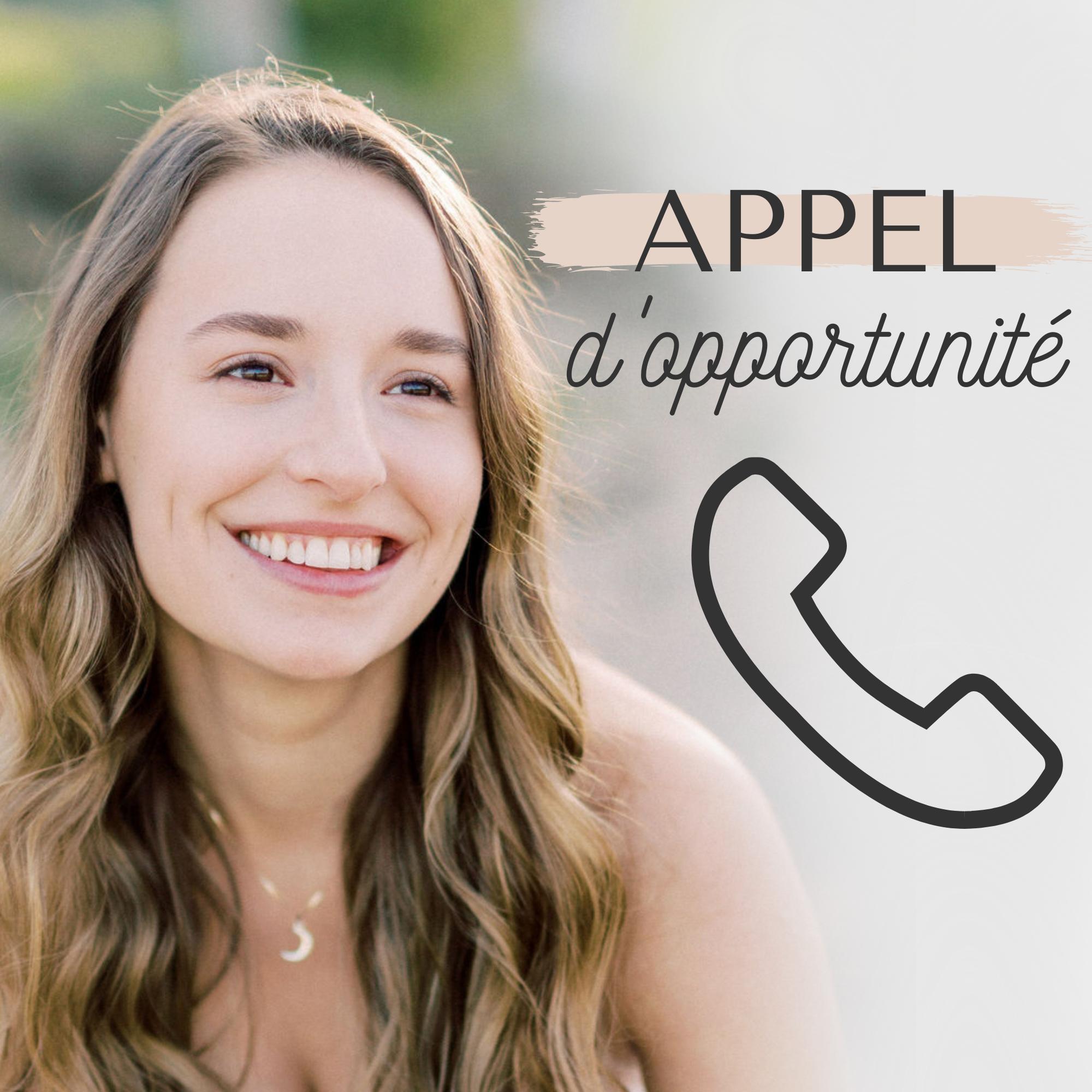 Appel d'opportunité À SA PLACE - 15 min