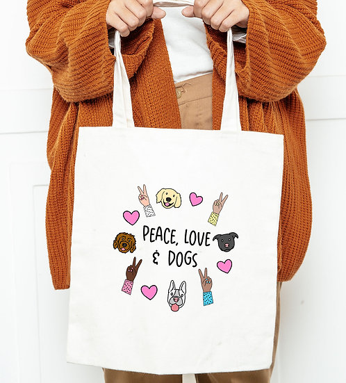Peace, Love and Dogs Tote Bag